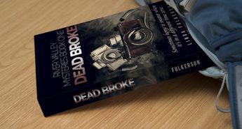 """New Release: """"Dead Broke"""""""